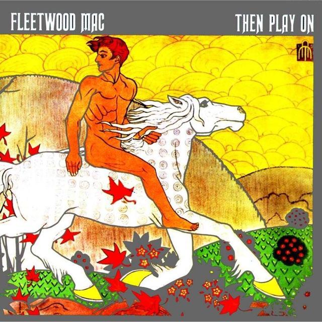 A rodar XXXI - Página 20 Fleetwood_mac_then_play_on