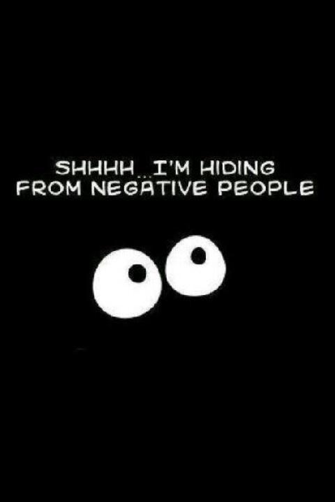 shhhh-im-hiding-from-negative-people-quote-1